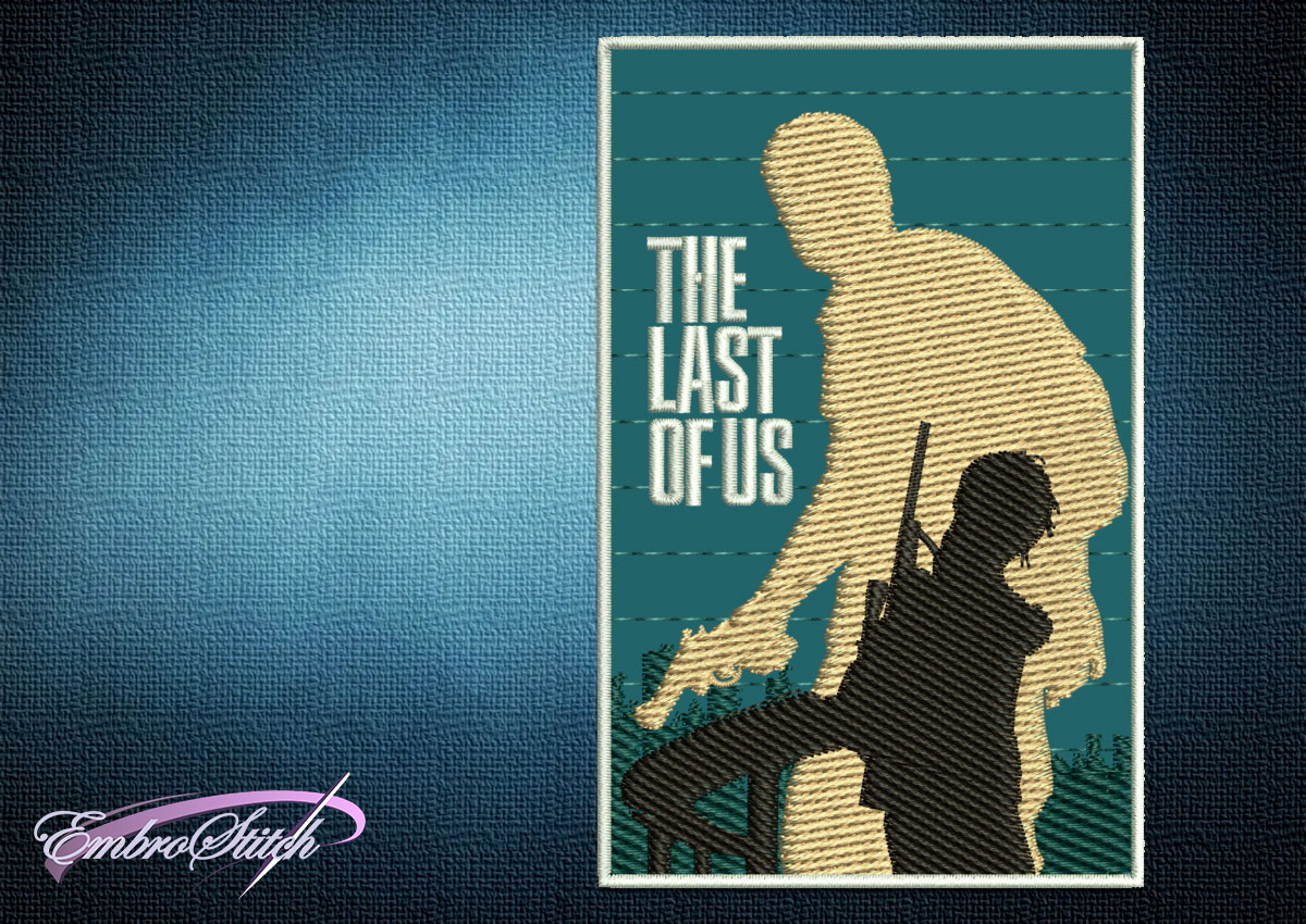 On the embroidery design The last of us -collage is shown the silhouettes of two main characters of this popular video game.